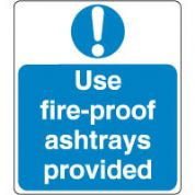 Mandatory Safety Sign - Use Fire Proof 165